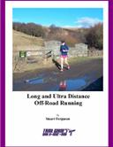 this book is no longer available - purchase as a download only    long and ultra distance off-road running